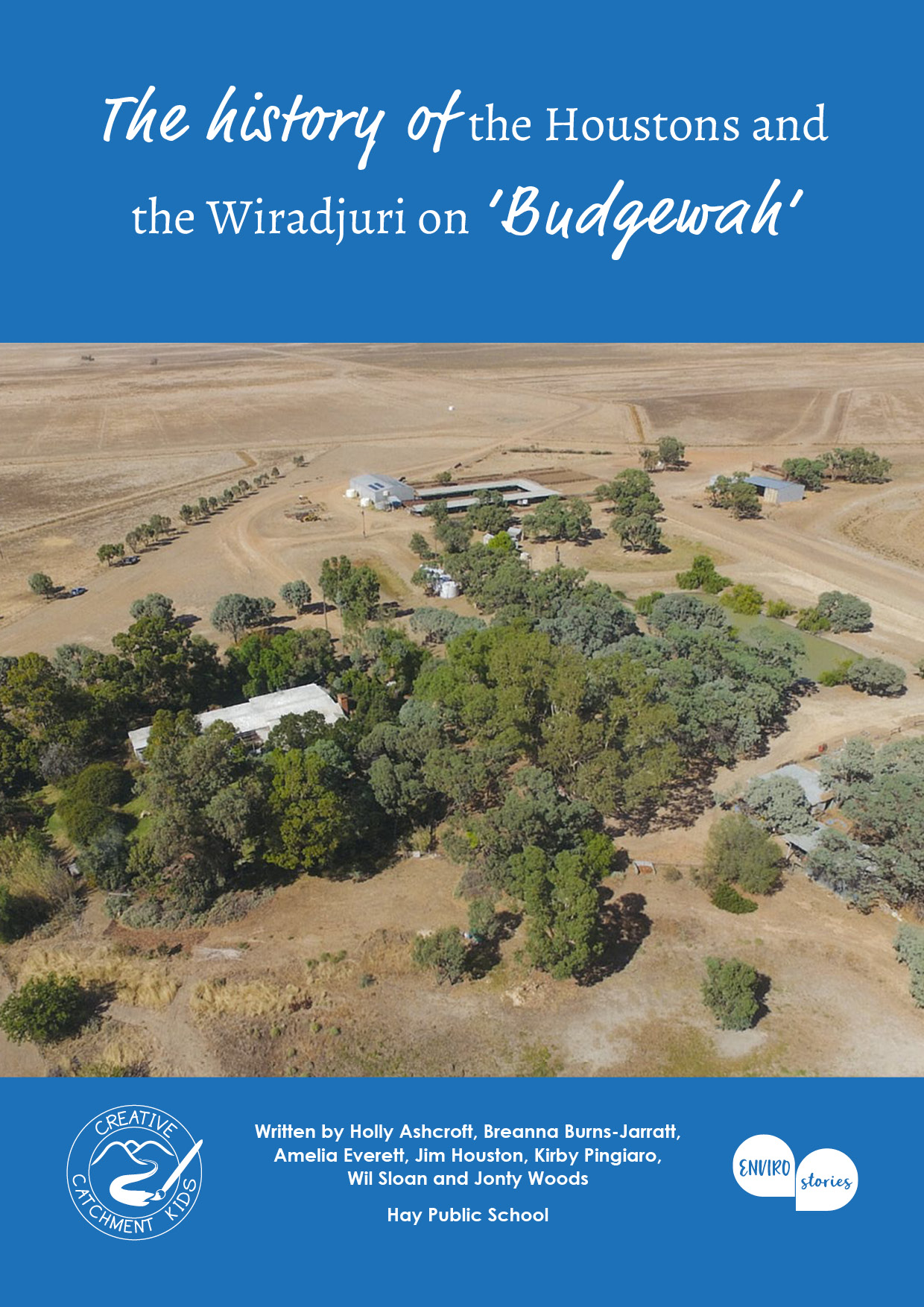 The history of the Houstons and the Wiradjuri on 'Budgewah'