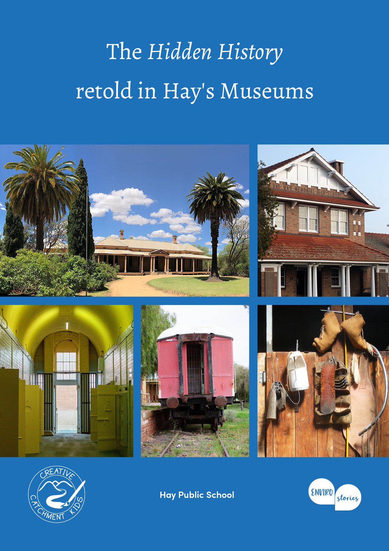 The Hidden History retold in Hay's Museums
