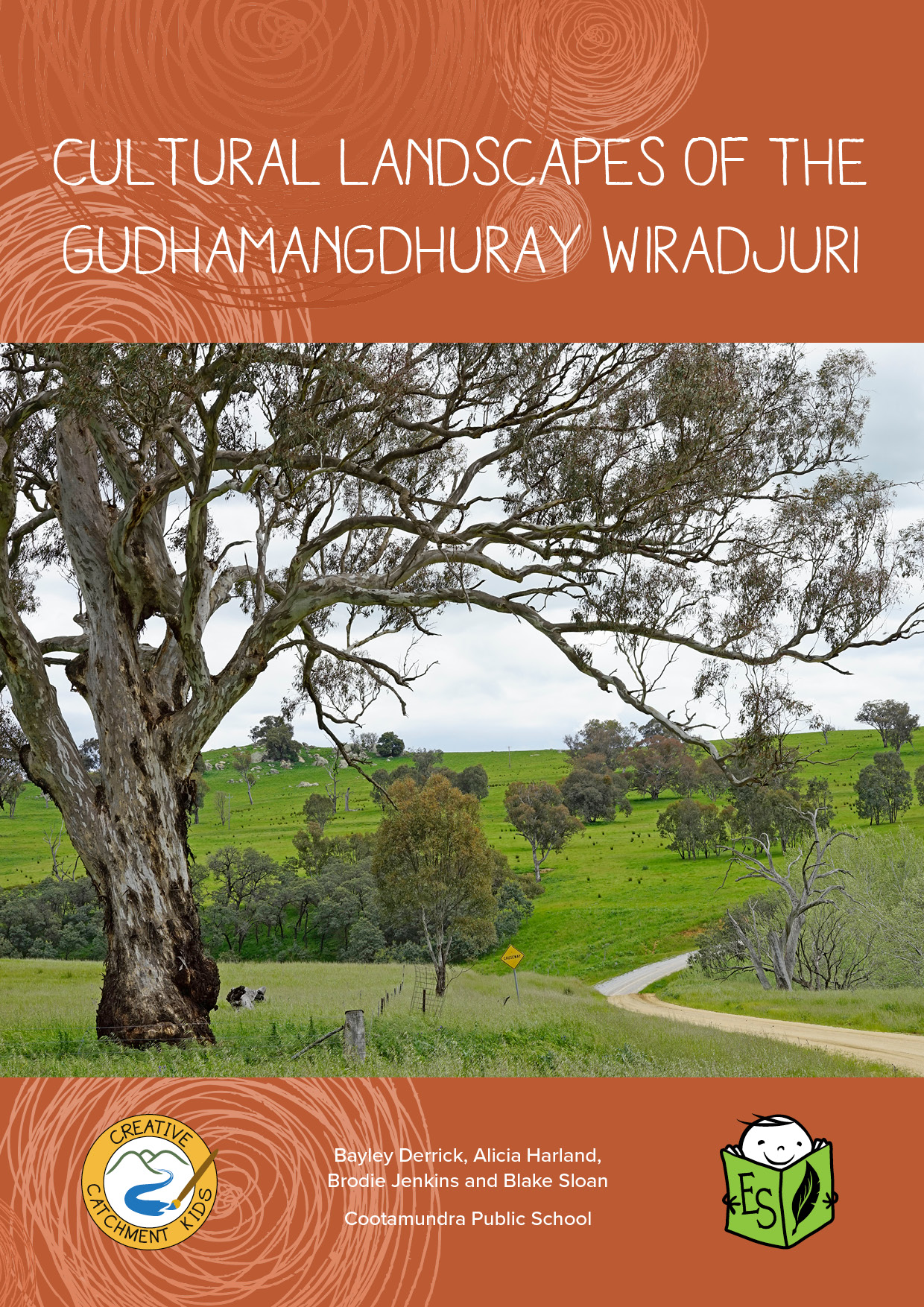 Cultural Landscapes of the Gudhamangdhuray Wiradjuri