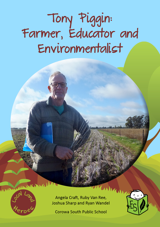 Tony Piggin: Farmer, Educator and Environmentalist