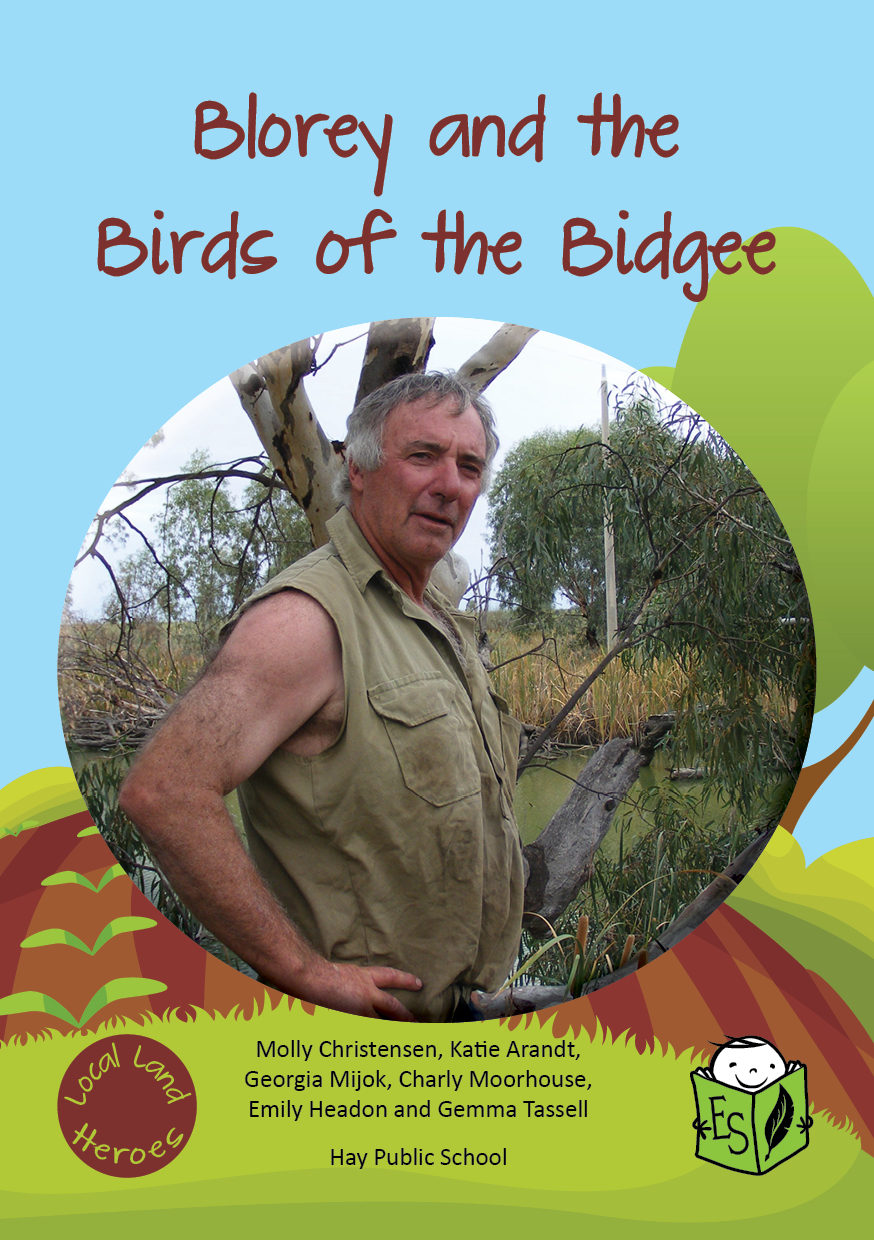 Blorey and the Birds of the Bidgee