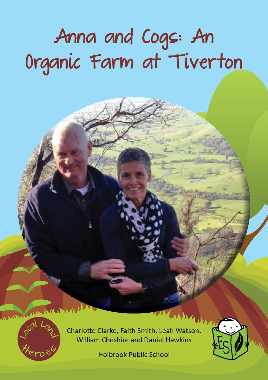 Anna and Cogs: An Organic Farm at 'Tiverton'