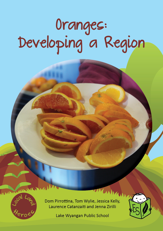 Oranges: Developing a Region