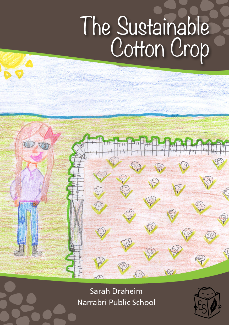The Sustainable Cotton Crop