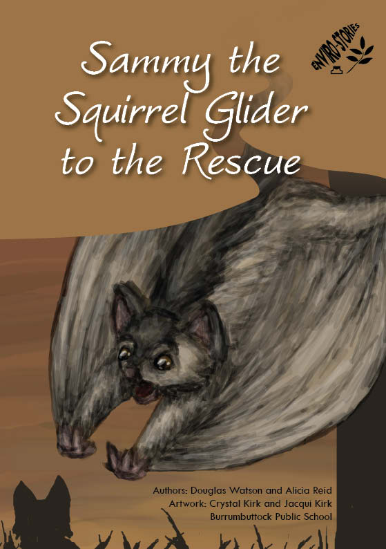 Sammy the Squirrel Glider to the Rescue