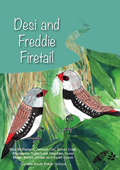 Desi and Freddie Firetail