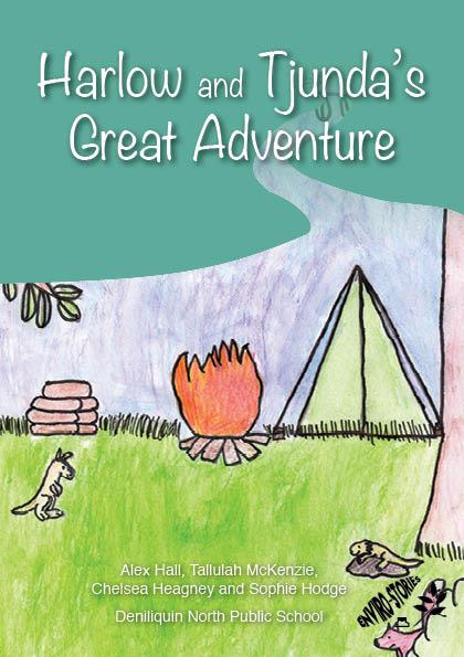 Harlow and Tjunda's Great Adventure