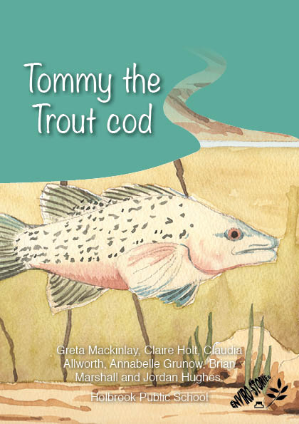 Tommy the Trout cod