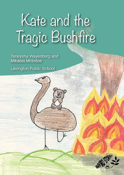 Kate and the Tragic Bushfire