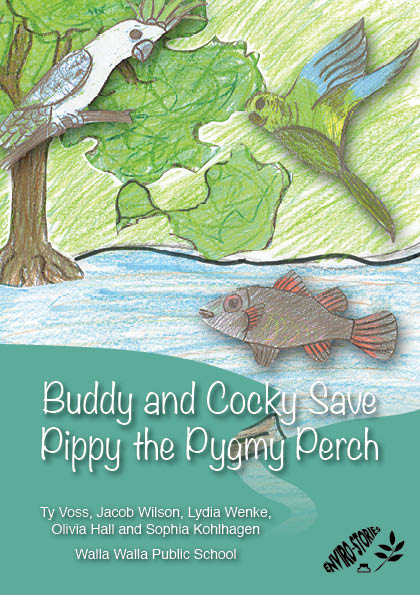 Buddy and Cocky Save Pippy the Pygmy Perch