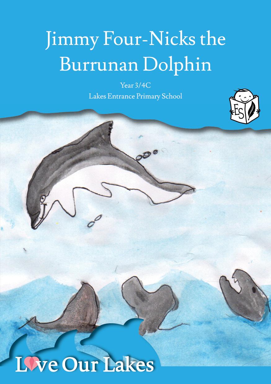 Jimmy Four-Nicks the Burrunan Dolphin